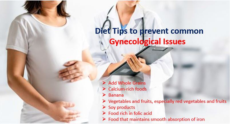 Diet Tips to prevent common gynecological issues