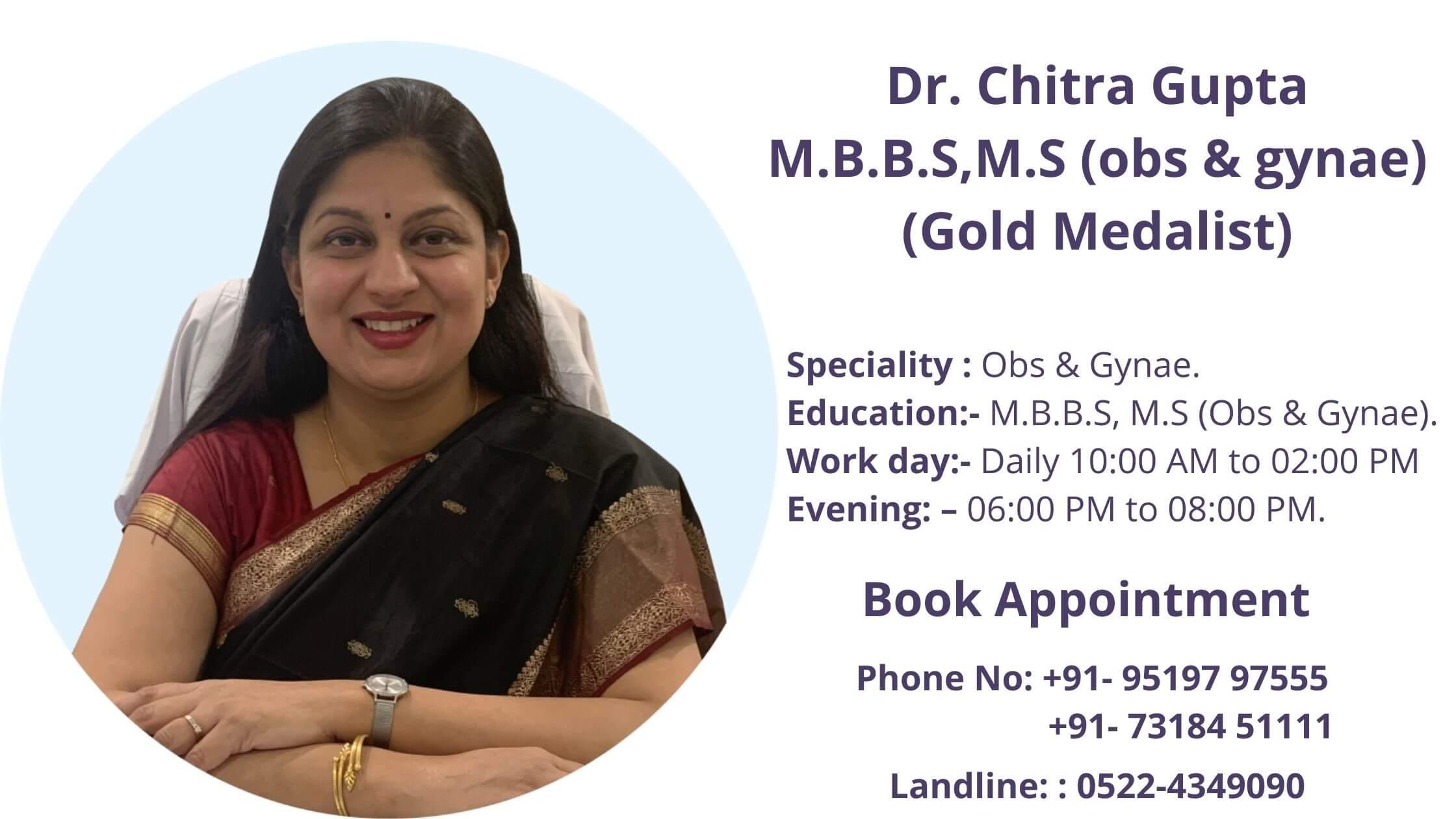 Dr Chitra Gupta - Gynaecologist in Gomati Nagar
